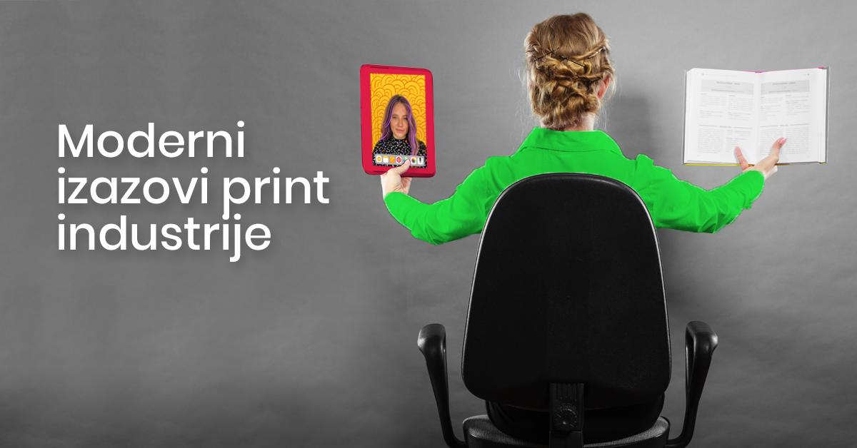 Moderni izazovi za print industriju