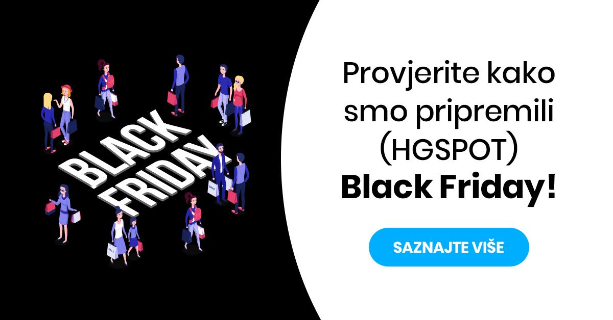Provjerite kako smo pripremili HGSPOT Black Friday!