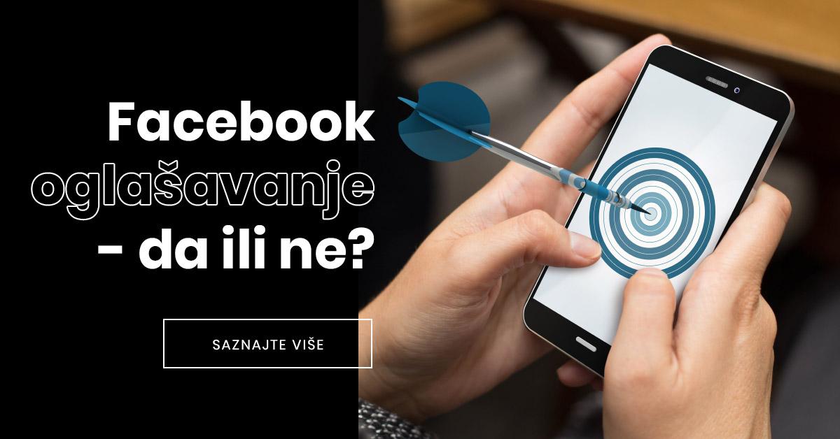 Kome uopće treba Facebook oglašavanje?
