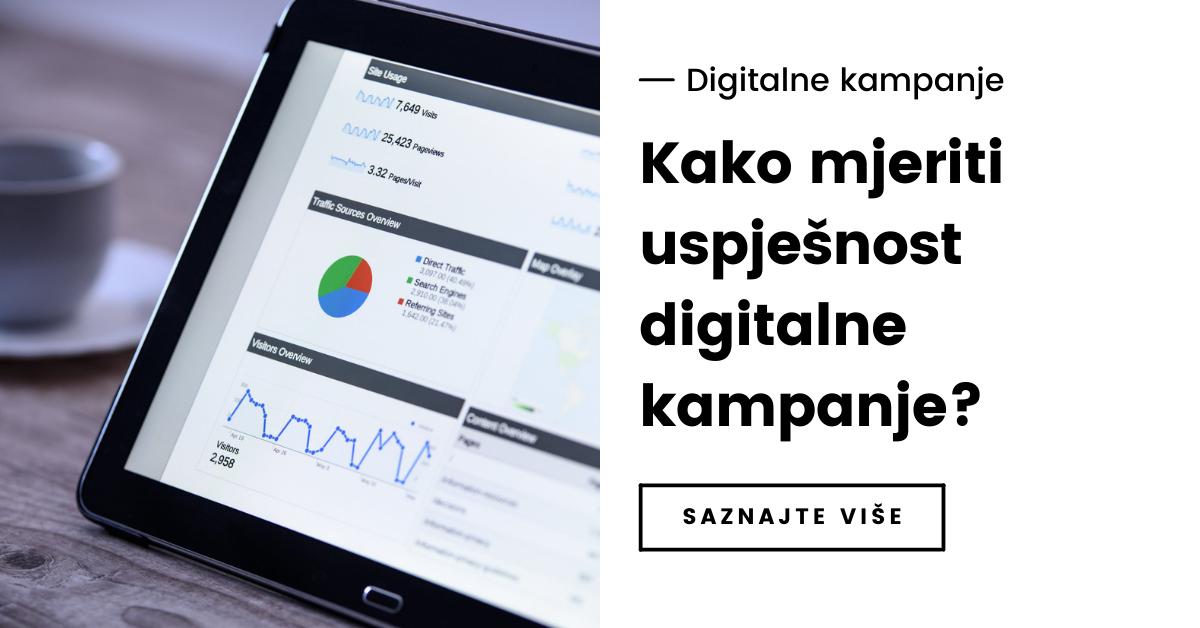 Kako mjeriti uspješnost digitalne kampanje?