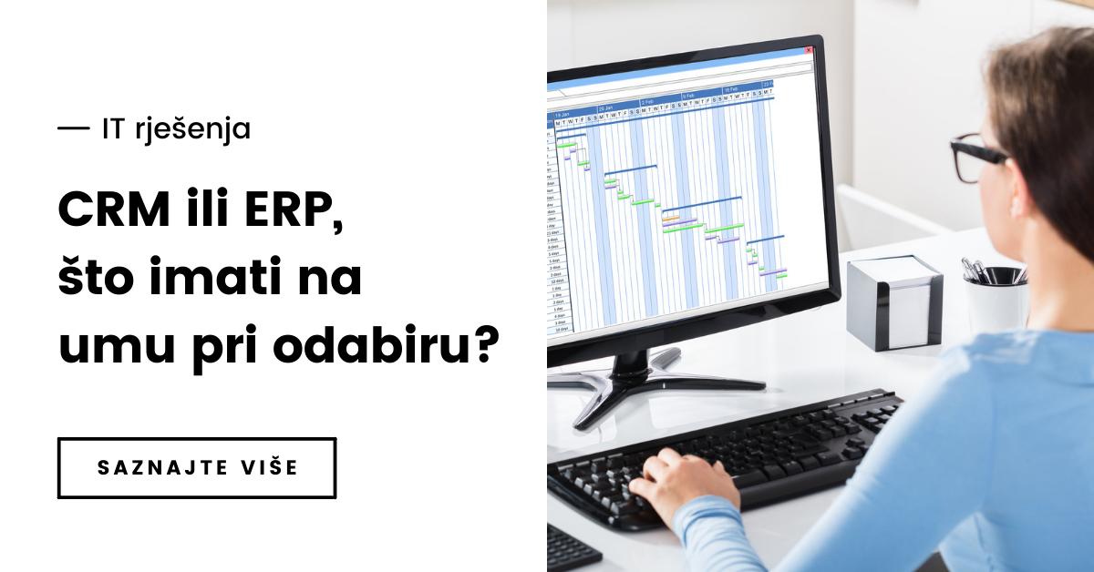 Trebate li CRM ili ERP?